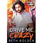 Drive Me Crazy: A Falling for the Boss Gay Romance (Food Truck Warriors Book 1)