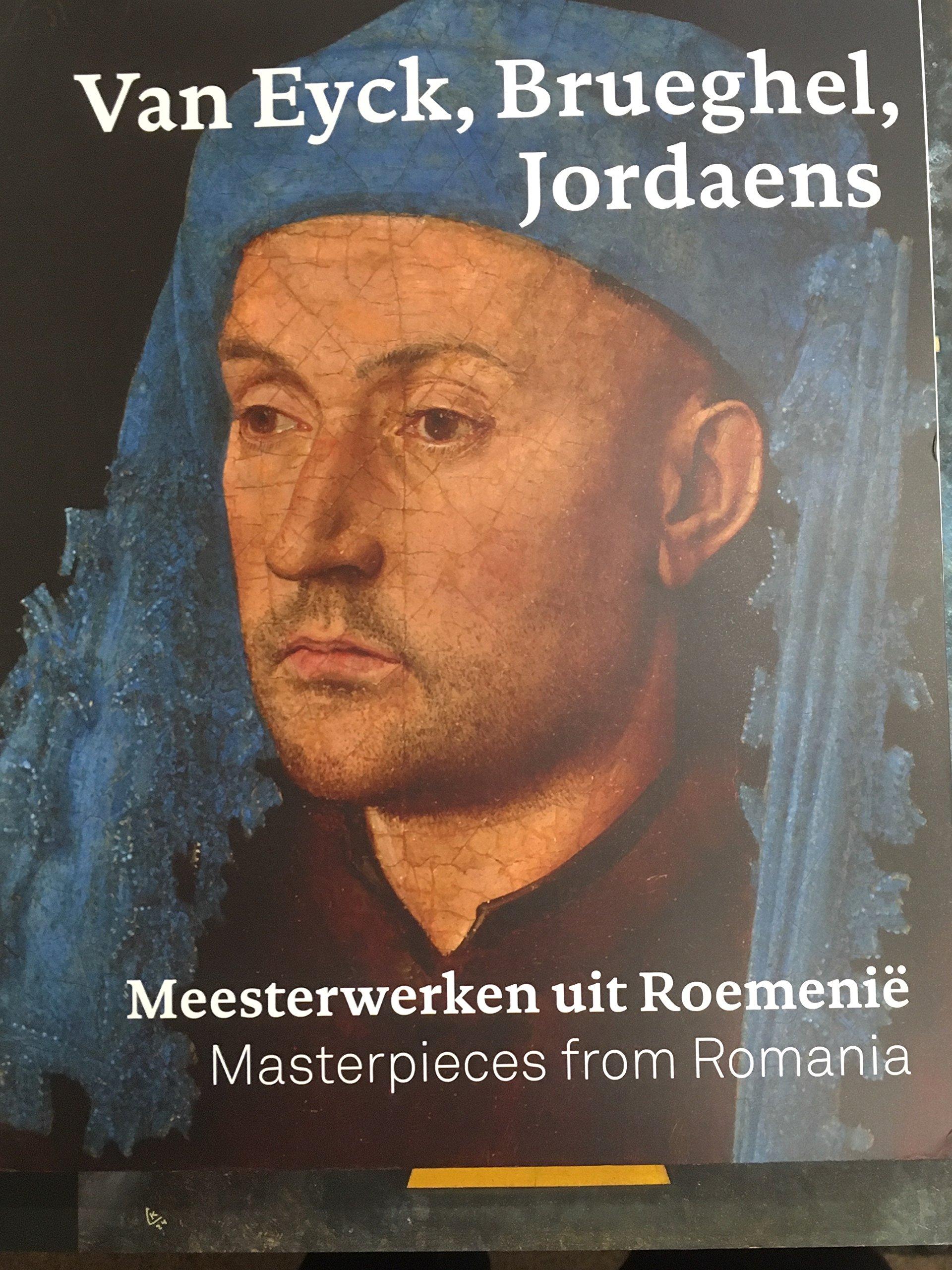 Van Eyck, Brueghel, Jordaens : meesterwerken uit Roemenië : masterpieces from Romania pdf epub