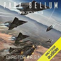 Para Bellum: Ark Royal, Book 13