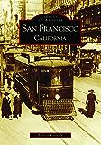 San Francisco, California (Images of America)