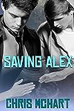 Saving Alex: Gay M-Preg (Unexpected Book 2)