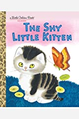 The Shy Little Kitten (Little Golden Book) Kindle Edition