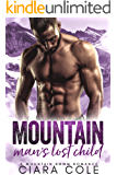 Mountain Man's Lost Child: A Mountain Man BWWM Romance