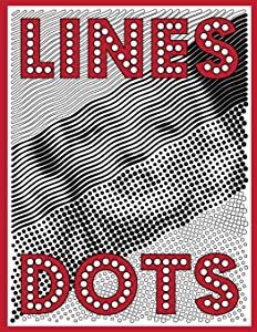 Lines & Dots: New Kind of Coloring with One Color to Use for Adults Relaxation & Stress Relief (One Color Relaxation) (Volume 2)