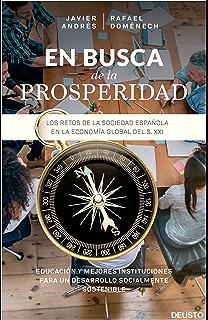 En busca de la prosperidad: Los retos de la sociedad española en la economía global