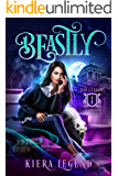 Beastly: A Shifter Academy Reverse Harem (The Citadel - Semester One)