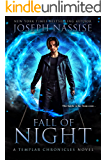 Fall of Night: A Templar Chronicles Urban Fantasy Thriller (The Templar Chronicles Book 6)