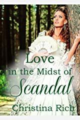 Love in the Midst of Scandal Kindle Edition