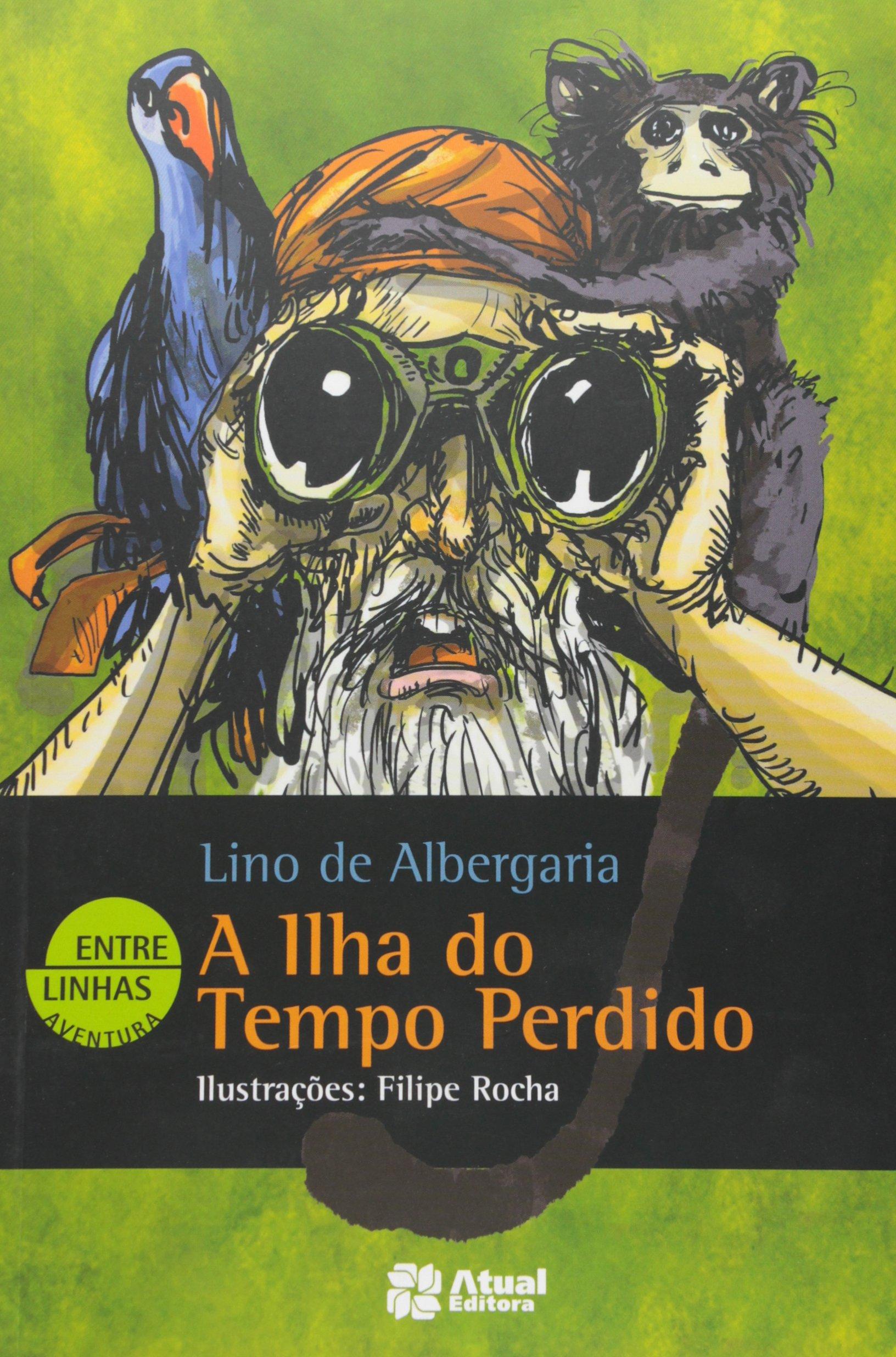 78a9f42e881 A Ilha do Tempo Perdido - Coleção Entre Linhas - Livros na Amazon Brasil-  9788535719314