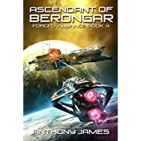 Ascendant of Berongar (Forged Alliance Book 4)