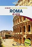 Lonely Planet Roma de cerca/Rome Close UP