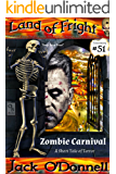 Zombie Carnival: A Short Tale of Terror (Land of Fright Book 51)