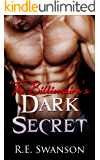 The Billionaire's Dark Secret: A Wealthy Shapeshifter Romance