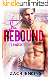 The Rebound (It's Complicated Book 2)