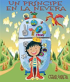 Un dragón en la nevera. Novela Infantil (El mundo mágico de la ...