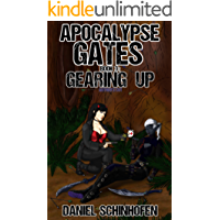 Gearing Up (Apocalypse Gates Author's Cut Book 3)