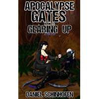 Gearing Up (Apocalypse Gates Author's Cut Book 3) (English Edition)