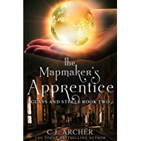 The Mapmaker's Apprentice (Glass and Steele Book 2) (English Edition)
