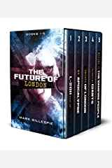 The Future of London: Apocalyptic Dystopian Box Set (Books 1-5) Kindle Edition