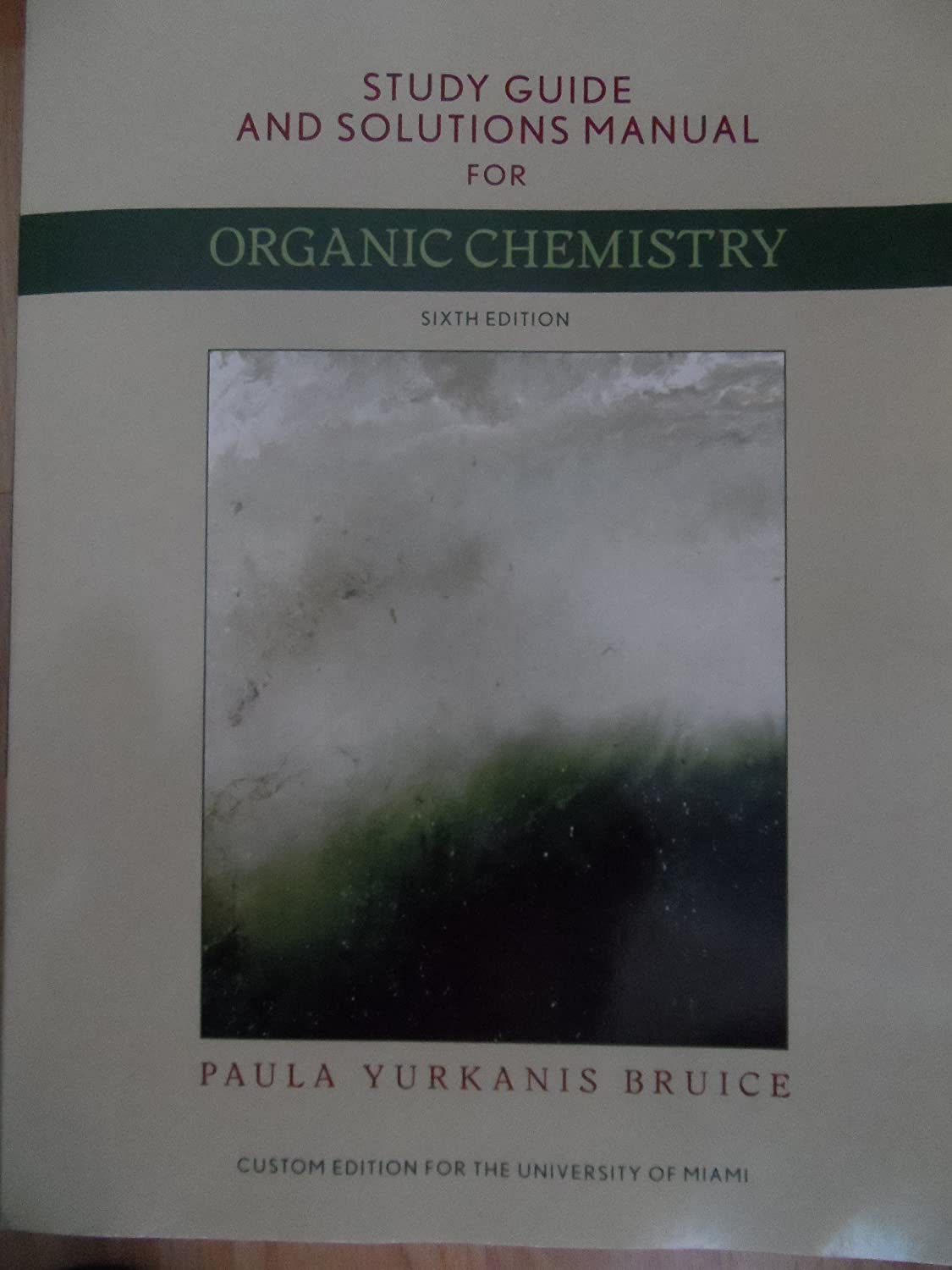 Amazon.com: Organic Chemistry 6th Edition by Bruice: Study Guide and Solutions  Manual: Paula Yurkanis Bruice: Health & Personal Care