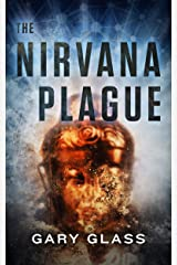 The Nirvana Plague Kindle Edition