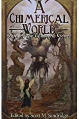 A Chimerical World: Tales of the Unseelie Court Paperback