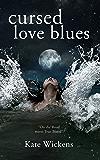 Cursed Love Blues (The Ballad Of Atë Book 1)