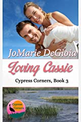 Loving Cassie: Cypress Corners Series Book 3 Kindle Edition