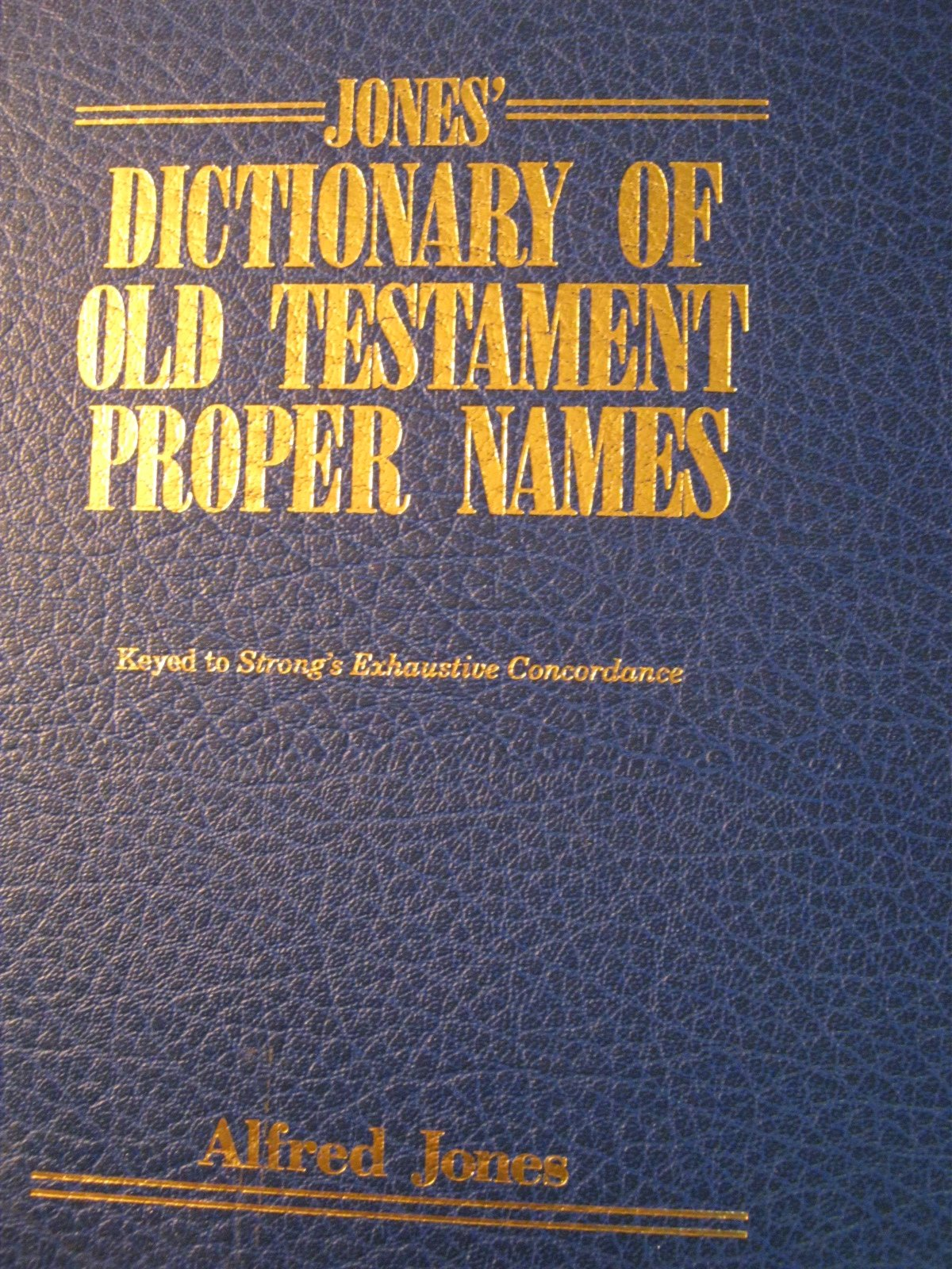 Jones' Dictionary of Old Testament Proper Names (English and Multilingual Edition)