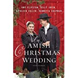 An Amish Christmas Wedding: Four Stories