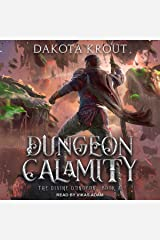 Dungeon Calamity: Divine Dungeon, Book 3 Audible Audiobook