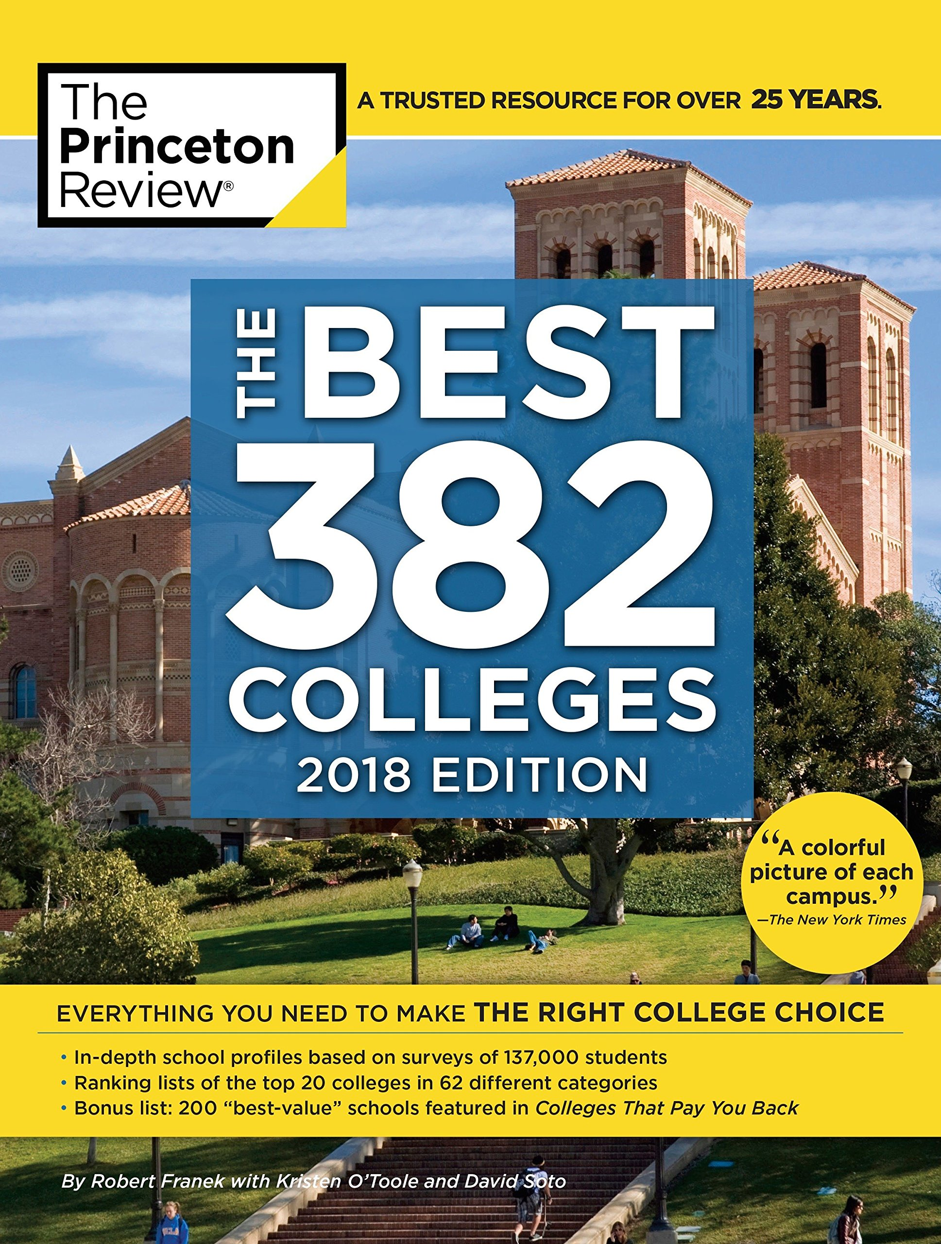 The Best 382 Colleges, 2018 Edition: Everything You Need to Make the Right  College Choice (College Admissions Guides): Princeton Review, Robert  Franek: ...