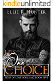 His One Choice: Sons of Lost Souls MC Book Five