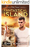 Fantastical Island (Old School Book 2)