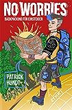 No Worries: Backpacking für Einsteiger (German Edition)