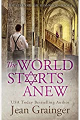 The World Starts Anew: The Star and the Shamrock Series - Book 4 Kindle Edition