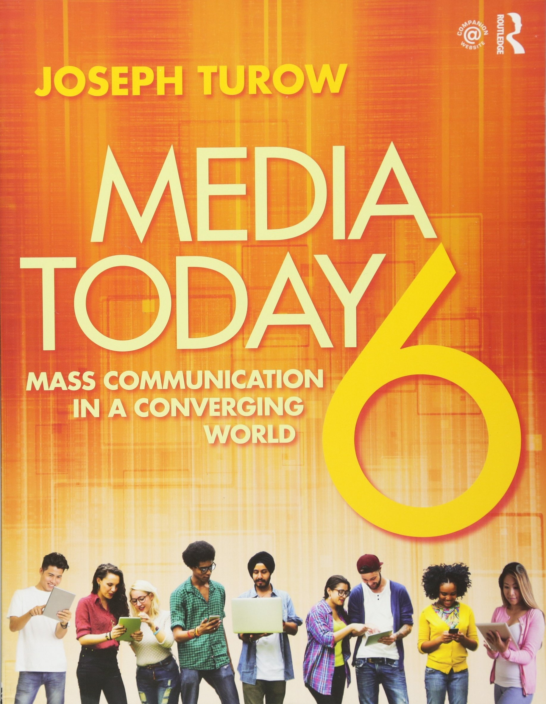 Media Today: Mass Communication in a Converging World (Volume 2) by imusti