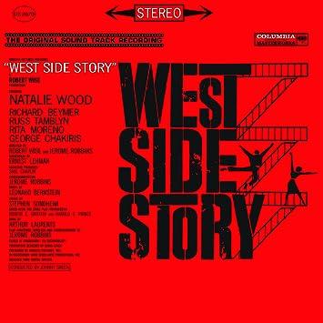 West Side Story (Original Sound Track Recording) - 癮 - 时光忽快忽慢,我们边笑边哭!