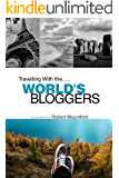 Traveling With the WORLD'S BLOGGERS
