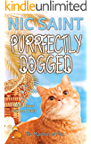 Purrfectly Dogged (The Mysteries of Max Book 19)