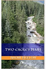 TWO EAGLES BLUFF Kindle Edition
