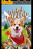Wicked Wildlife (Cozy Corgi Mysteries Book 8)