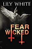 Fear the Wicked (Illusions Series Book 2)
