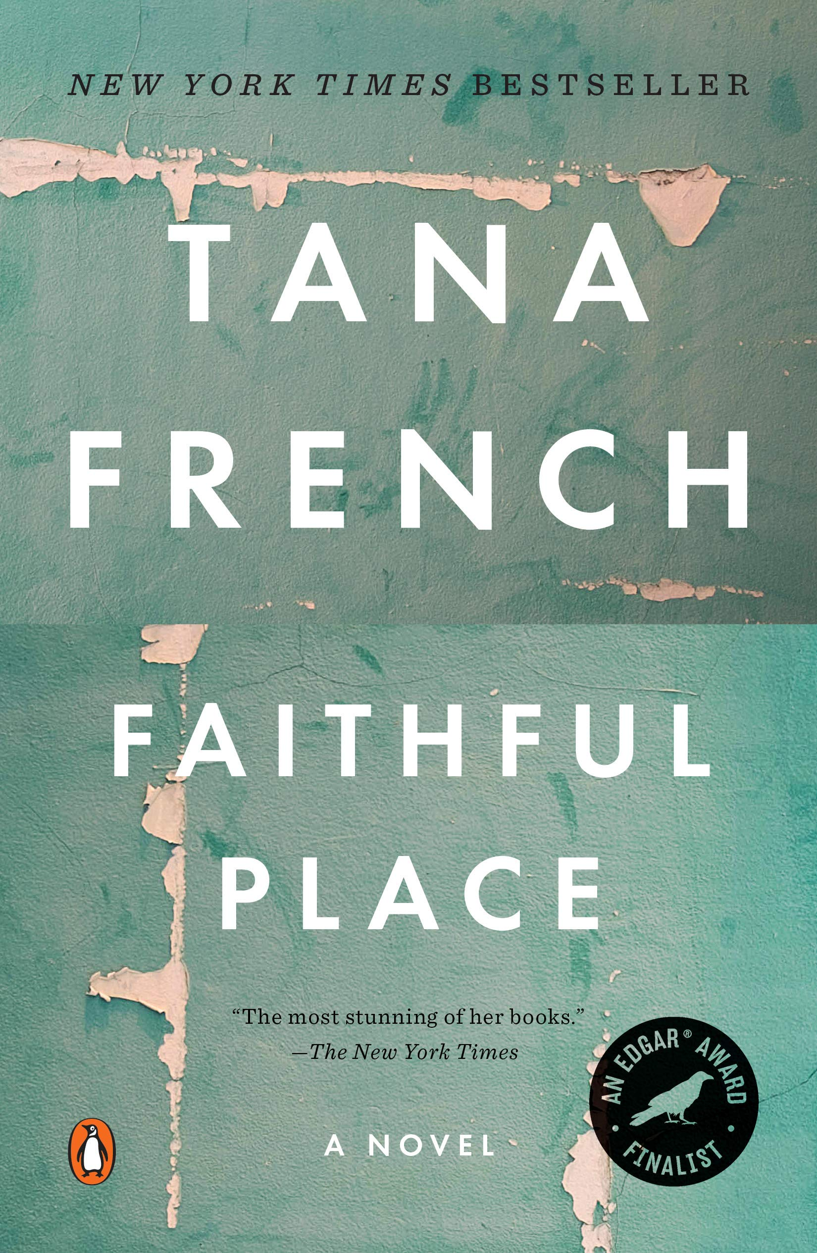 Amazon.com: Faithful Place (2015143119494): Tana French: Books