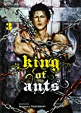 King of ants - tome 3 (03)
