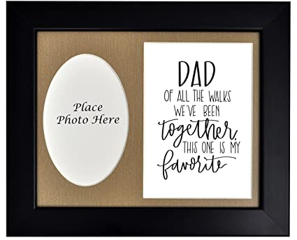 Amazon.com - Dad of Bride Picture Frame, Dad of All the Walks We\'ve ...