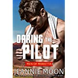 Daring the Pilot (Men of Marietta Book 3)