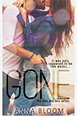 Gone (The Love and Loss Series) Kindle Edition