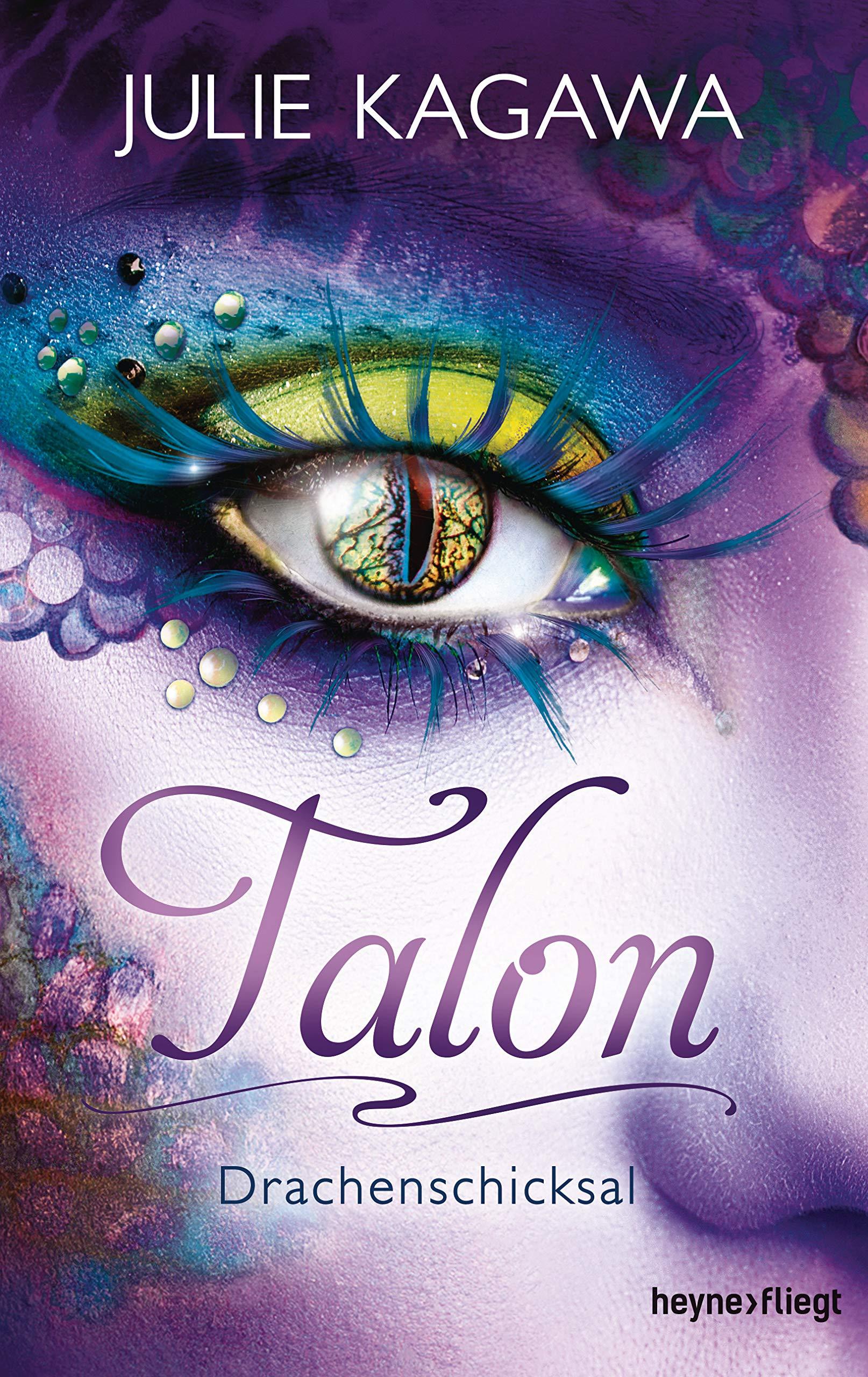 Julie Kagawa - Talon. Drachenschicksal
