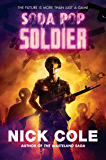 Soda Pop Soldier: A Novel